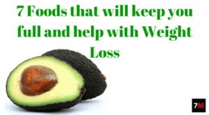7 Foods that will keep you full and help