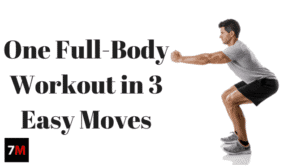 One Full-Body Workout in 3 Easy Moves | 7Min
